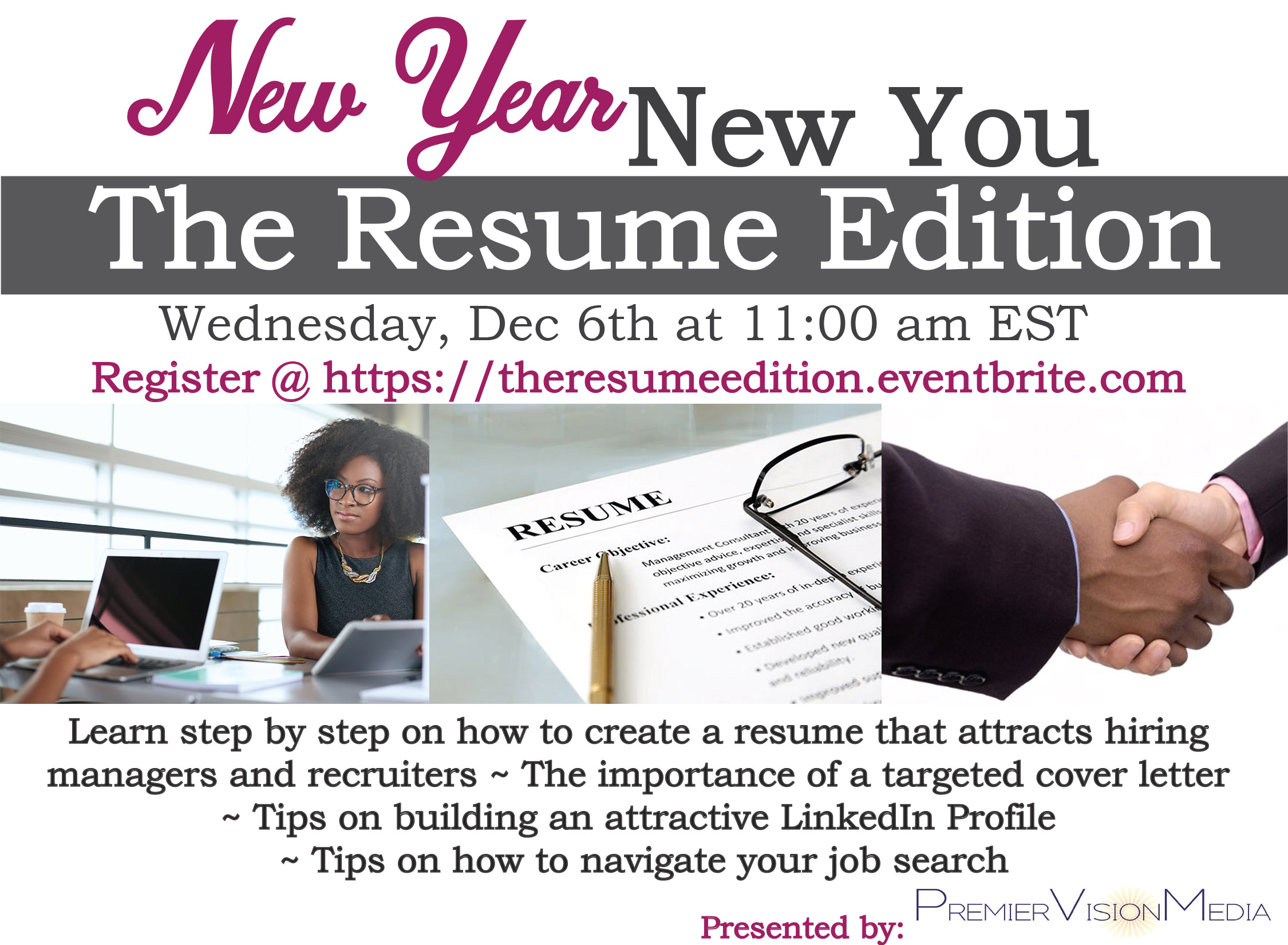 Career Webinar Presented by Premier Vision Media