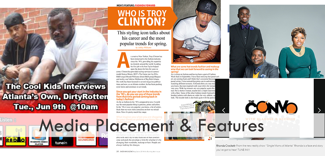 Client Media Placement & Features